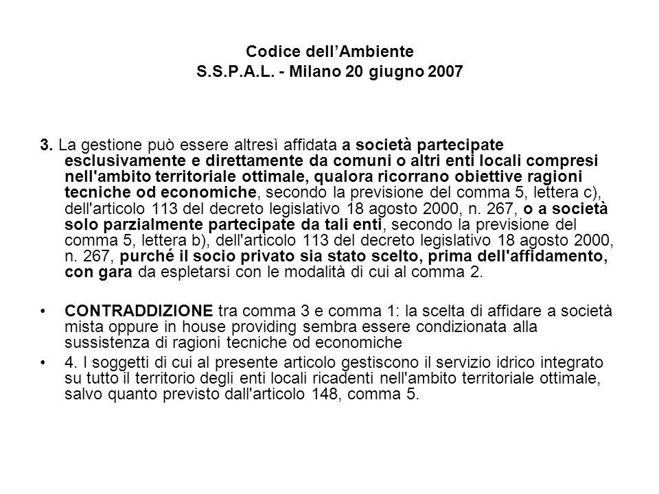 Codice dellAmbiente S.S.P.A.L. - Milano 20 giugno 2007 3.