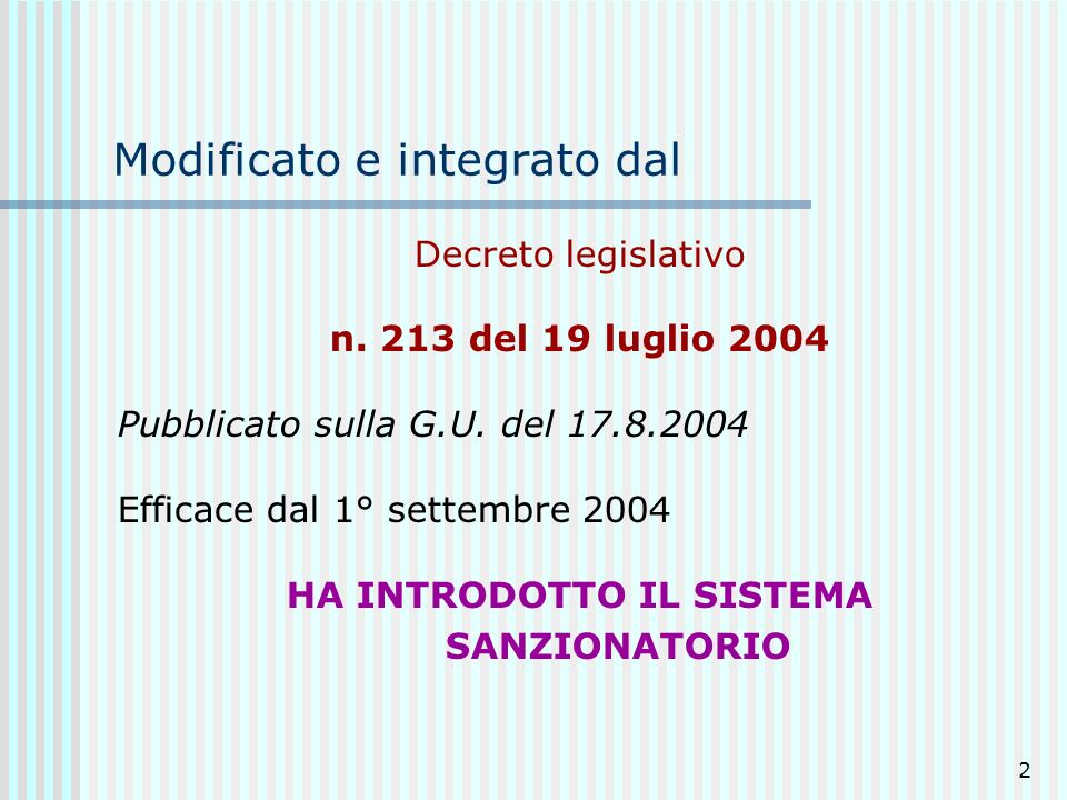 2 Modificato e integrato dal Decreto legislativo n.