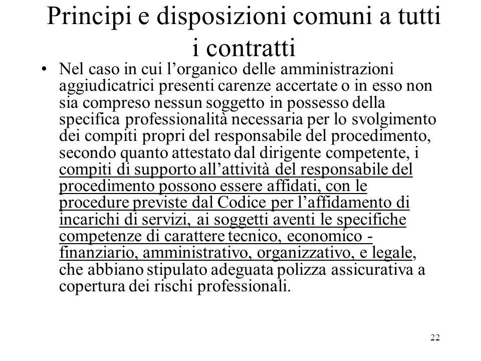 22 Principi e disposizioni comuni a tutti i contratti Nel caso in cui lorganico delle amministrazioni aggiudicatrici presenti carenze accertate o in e