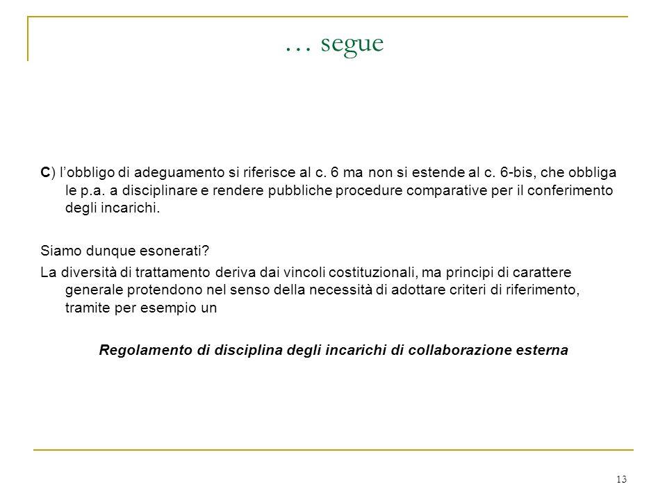 13 … segue C) lobbligo di adeguamento si riferisce al c.