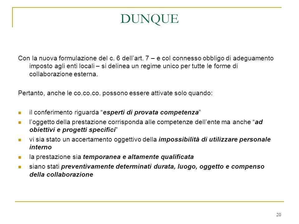 20 DUNQUE Con la nuova formulazione del c. 6 dellart.