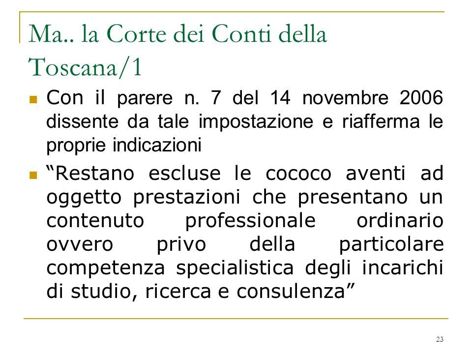 23 Ma.. la Corte dei Conti della Toscana/1 Con il parere n.