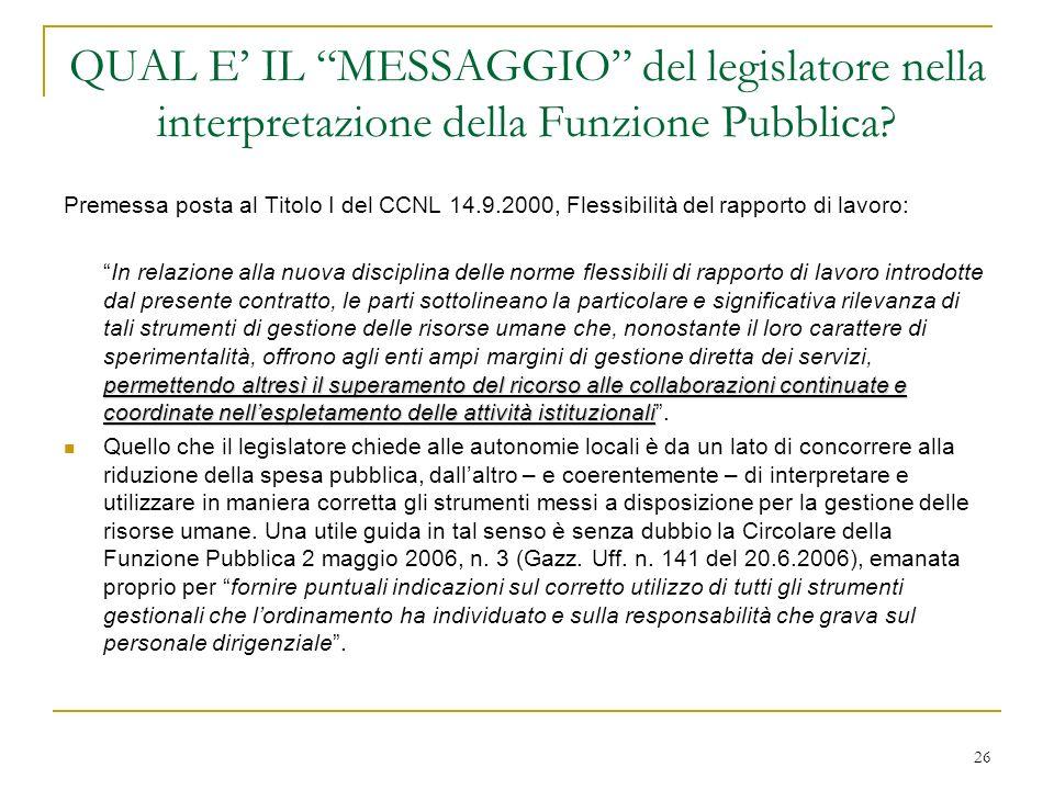 26 QUAL E IL MESSAGGIO del legislatore nella interpretazione della Funzione Pubblica.
