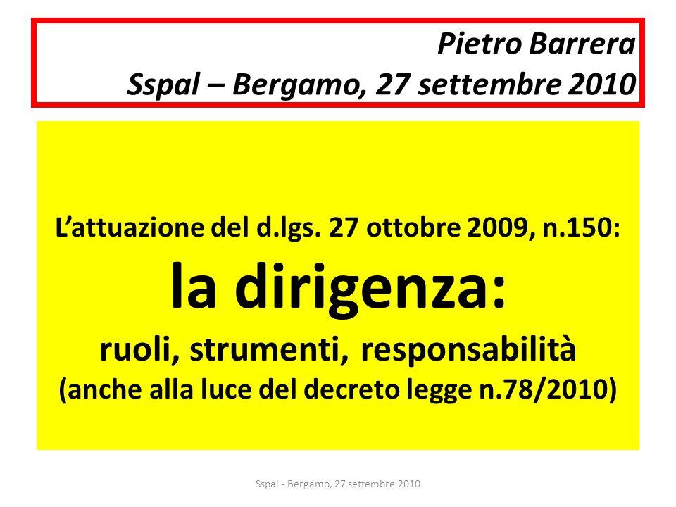 Pietro Barrera Sspal – Bergamo, 27 settembre 2010 Lattuazione del d.lgs.