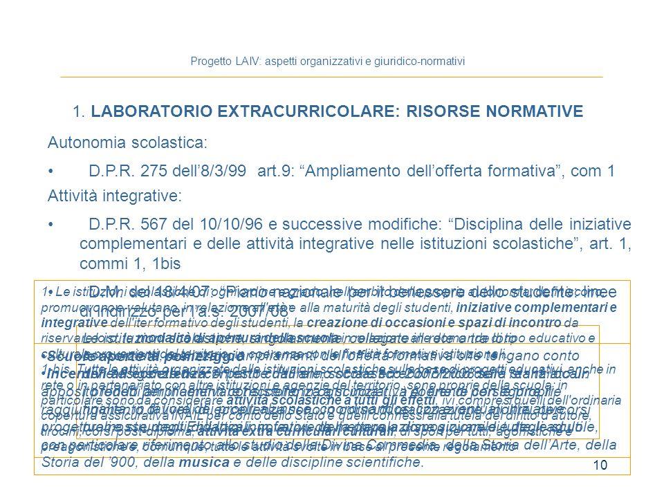 10 Progetto LAIV: aspetti organizzativi e giuridico-normativi 1.