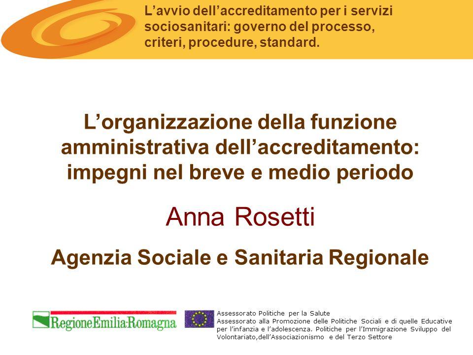Lavvio dellaccreditamento per i servizi sociosanitari: governo del processo, criteri, procedure, standard.