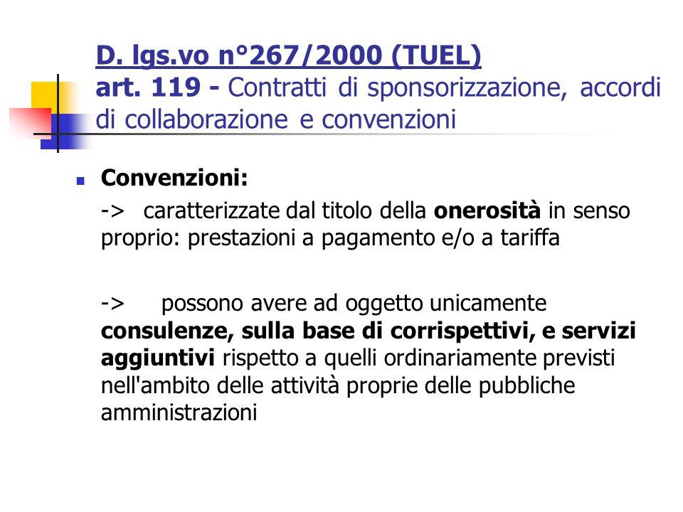 Convenzioni: ->caratterizzate dal titolo della onerosità in senso proprio: prestazioni a pagamento e/o a tariffa -> possono avere ad oggetto unicament