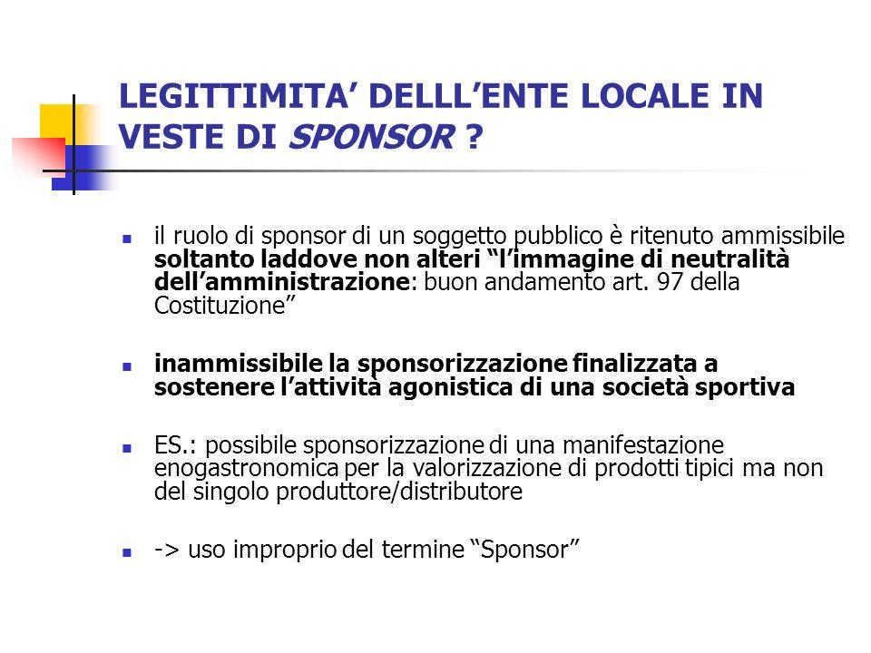 LEGITTIMITA DELLLENTE LOCALE IN VESTE DI SPONSOR .