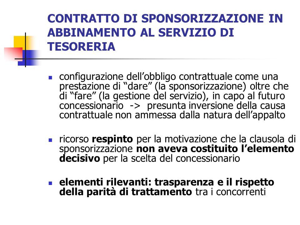 CONTRATTO DI SPONSORIZZAZIONE IN ABBINAMENTO AL SERVIZIO DI TESORERIA configurazione dellobbligo contrattuale come una prestazione di dare (la sponsor