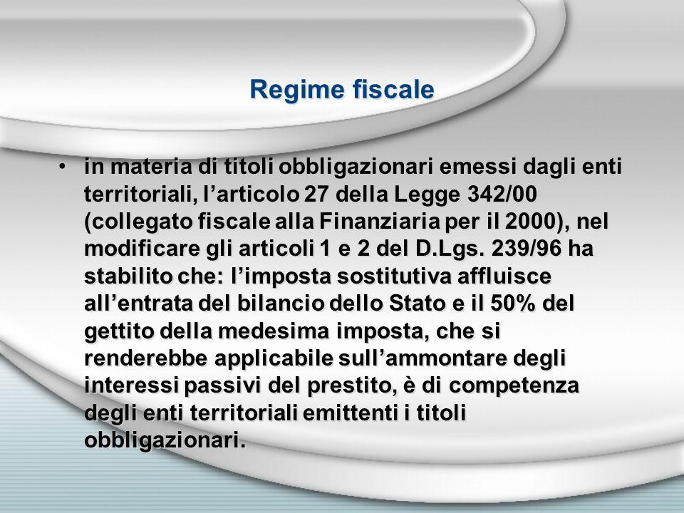 Regime fiscale in materia di titoli obbligazionari emessi dagli enti territoriali, larticolo 27 della Legge 342/00 (collegato fiscale alla Finanziaria