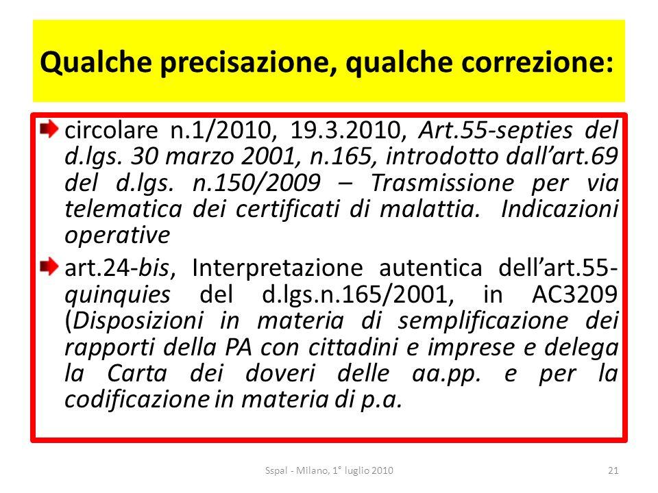 Qualche precisazione, qualche correzione: circolare n.1/2010, 19.3.2010, Art.55-septies del d.lgs.