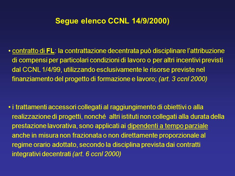 contratto di FL: la contrattazione decentrata può disciplinare lattribuzione di compensi per particolari condizioni di lavoro o per altri incentivi pr