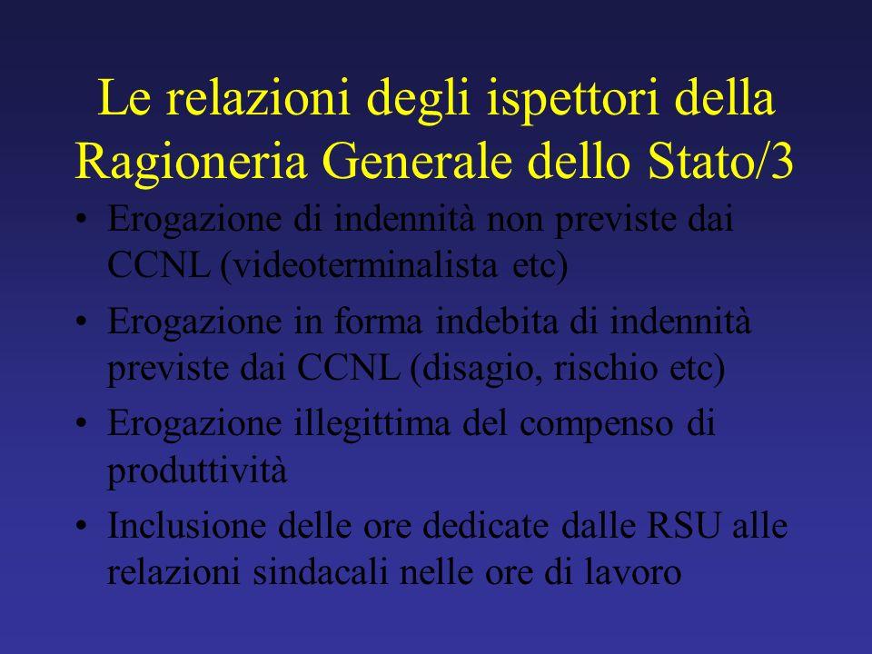 Le relazioni degli ispettori della Ragioneria Generale dello Stato/3 Erogazione di indennità non previste dai CCNL (videoterminalista etc) Erogazione