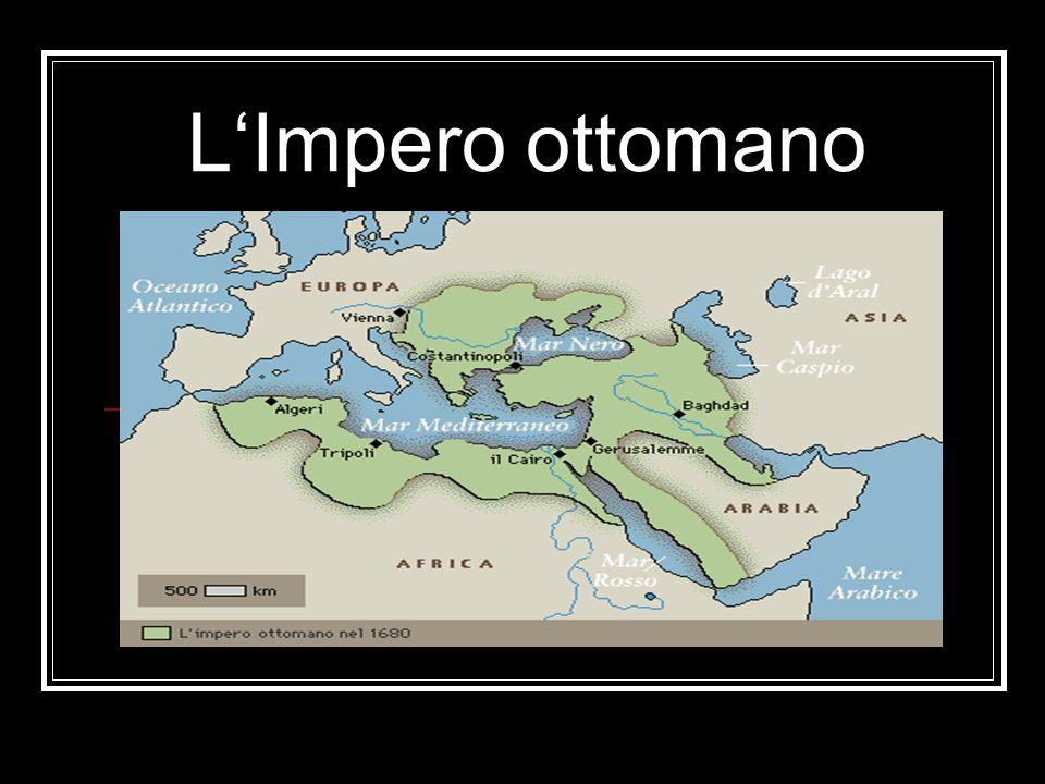 Introduzione Oggi per Impero ottomano si intende l impero fondato dai Turchi ottomani, probabilmente già nel 1299, in continuità con il Sultanato selgiuchide di Rum.