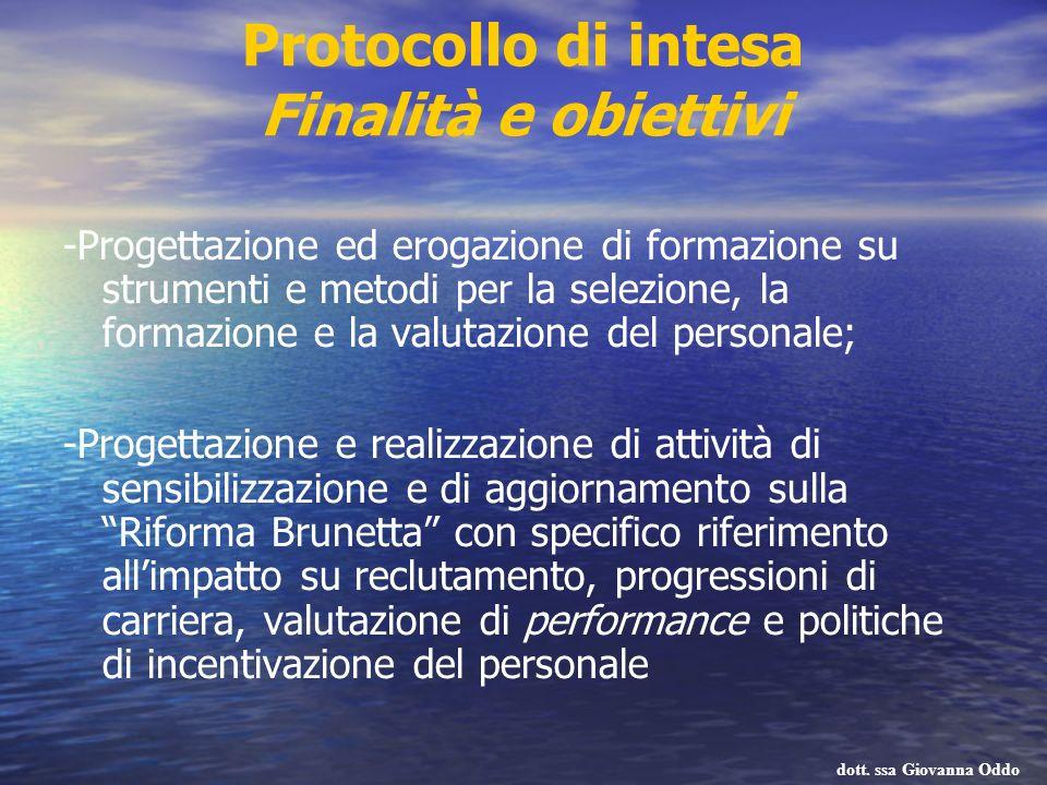 Protocollo di intesa Finalità e obiettivi -Progettazione ed erogazione di formazione su strumenti e metodi per la selezione, la formazione e la valuta