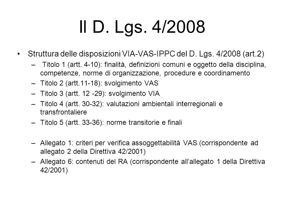 Il D.Lgs. 4/2008 Struttura delle disposizioni VIA-VAS-IPPC del D.