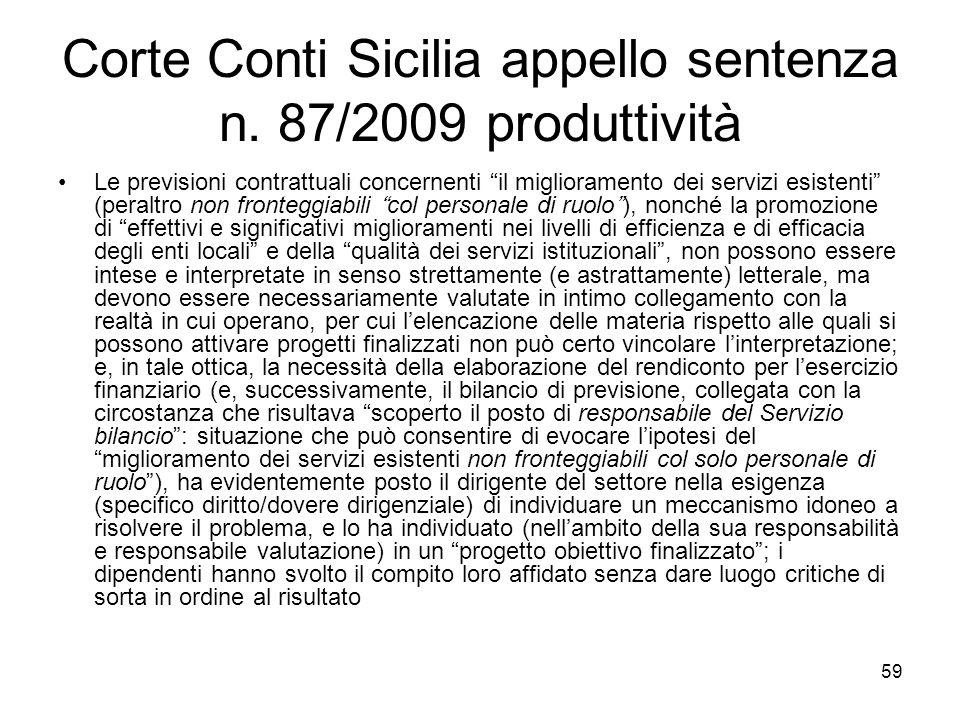 Corte Conti Sicilia appello sentenza n. 87/2009 produttività Le previsioni contrattuali concernenti il miglioramento dei servizi esistenti (peraltro n