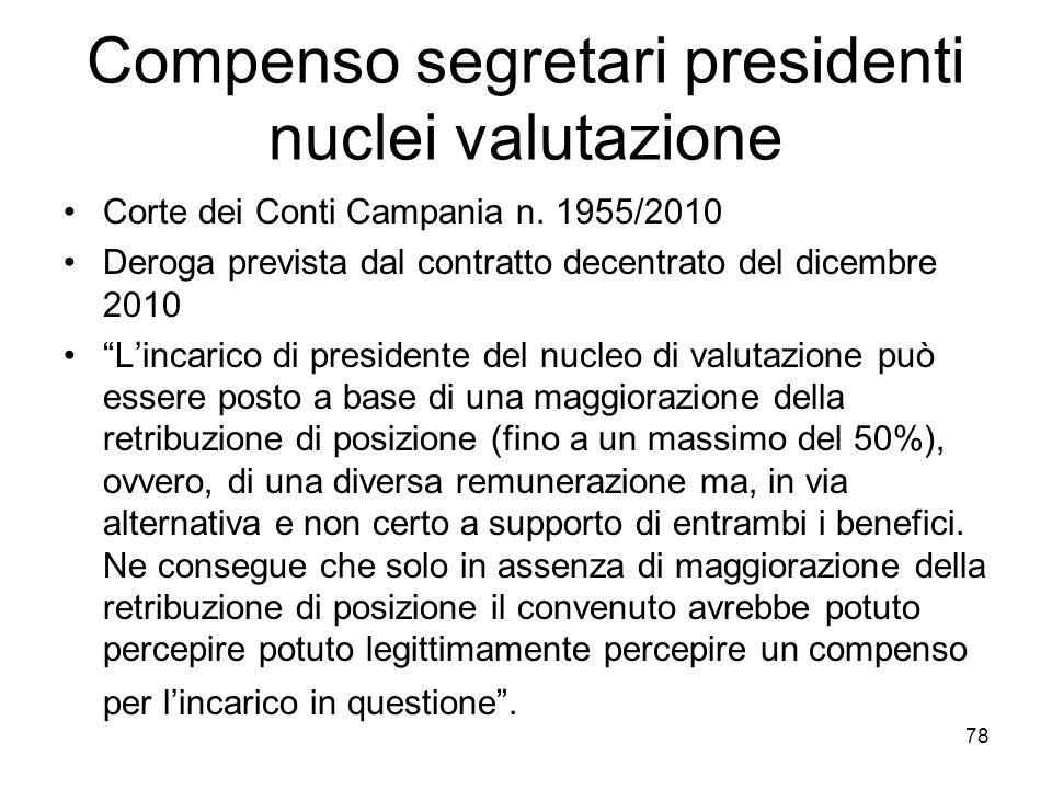 Compenso segretari presidenti nuclei valutazione Corte dei Conti Campania n. 1955/2010 Deroga prevista dal contratto decentrato del dicembre 2010 Linc