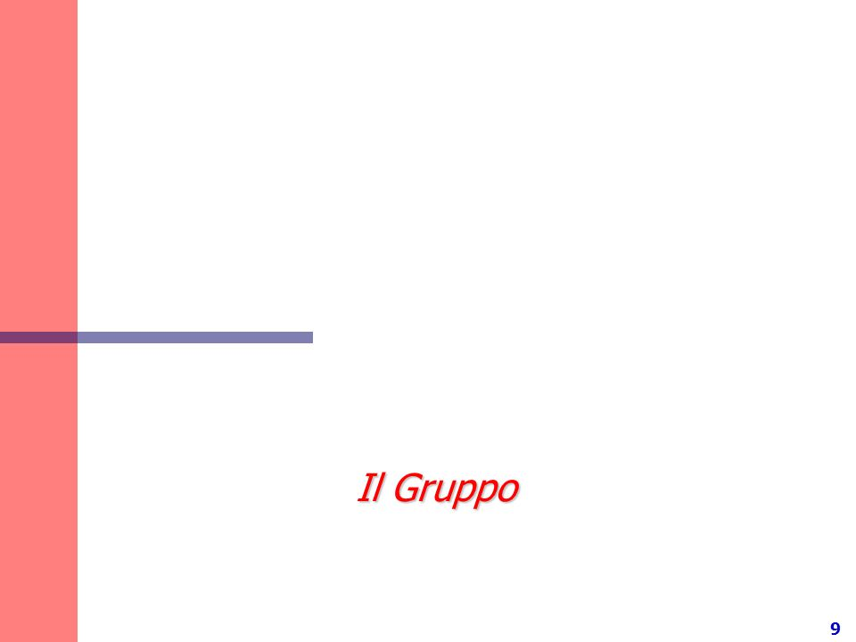 9 Il Gruppo