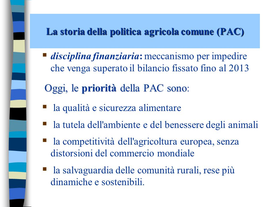 Gli obiettivi della politica agricola comune (PAC) oggi