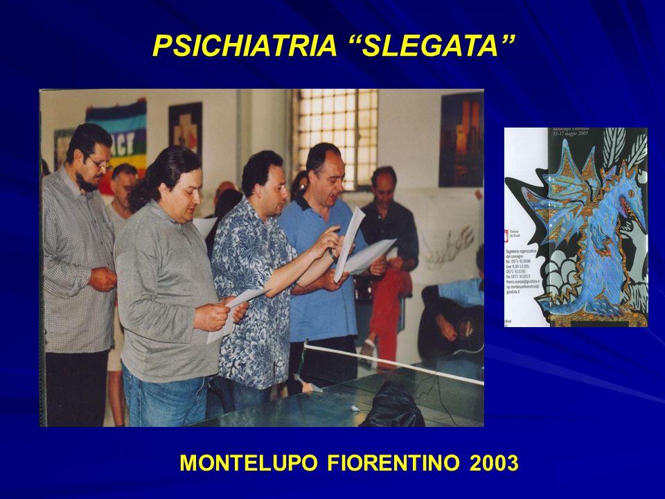PSICHIATRIA SLEGATA MONTELUPO FIORENTINO 2003