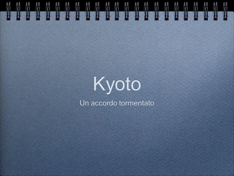 Kyoto Un accordo tormentato