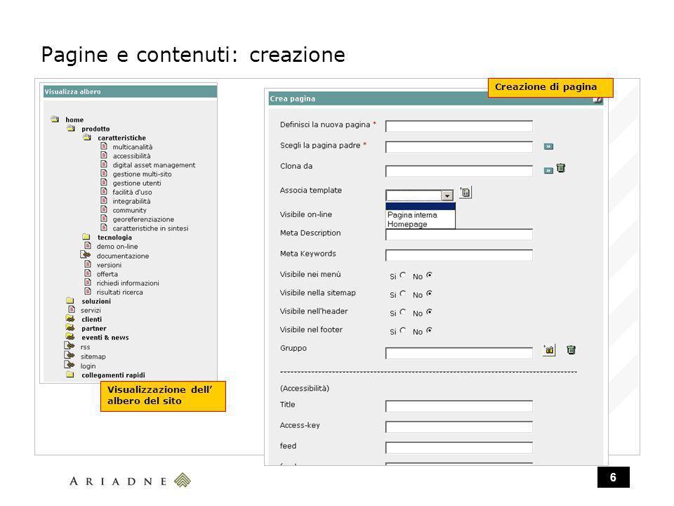 6 Pagine e contenuti: creazione Visualizzazione dell albero del sito Creazione di pagina