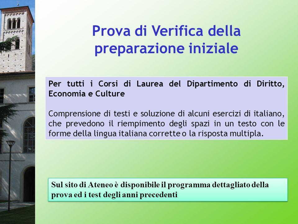 Prova di Verifica della preparazione iniziale Per tutti i Corsi di Laurea del Dipartimento di Diritto, Economia e Culture Comprensione di testi e solu