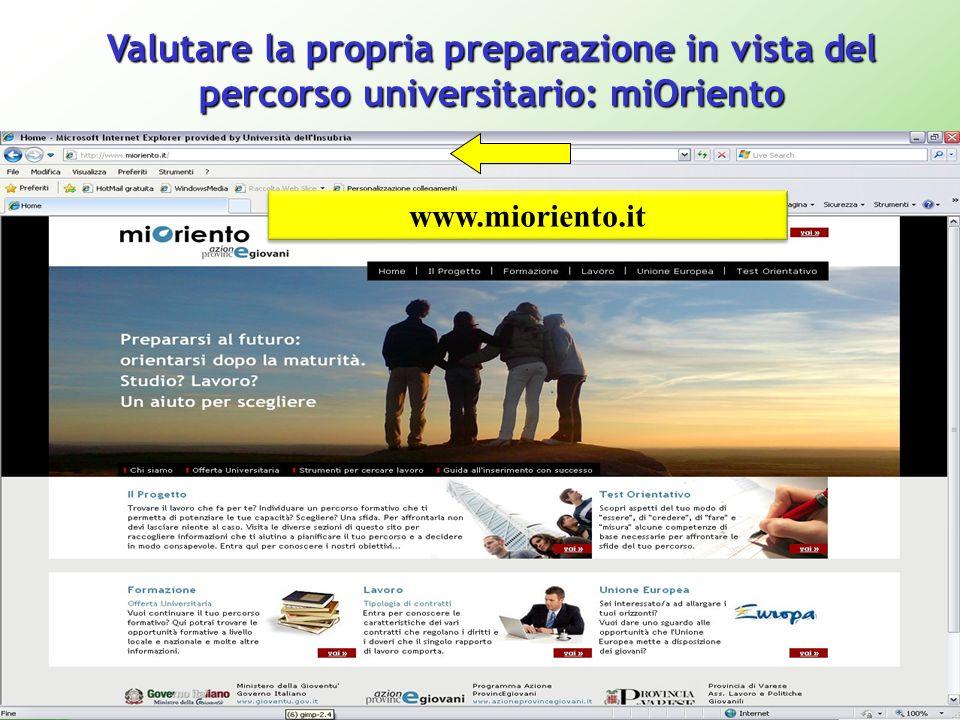 Valutare la propria preparazione in vista del percorso universitario: miOriento www.mioriento.it