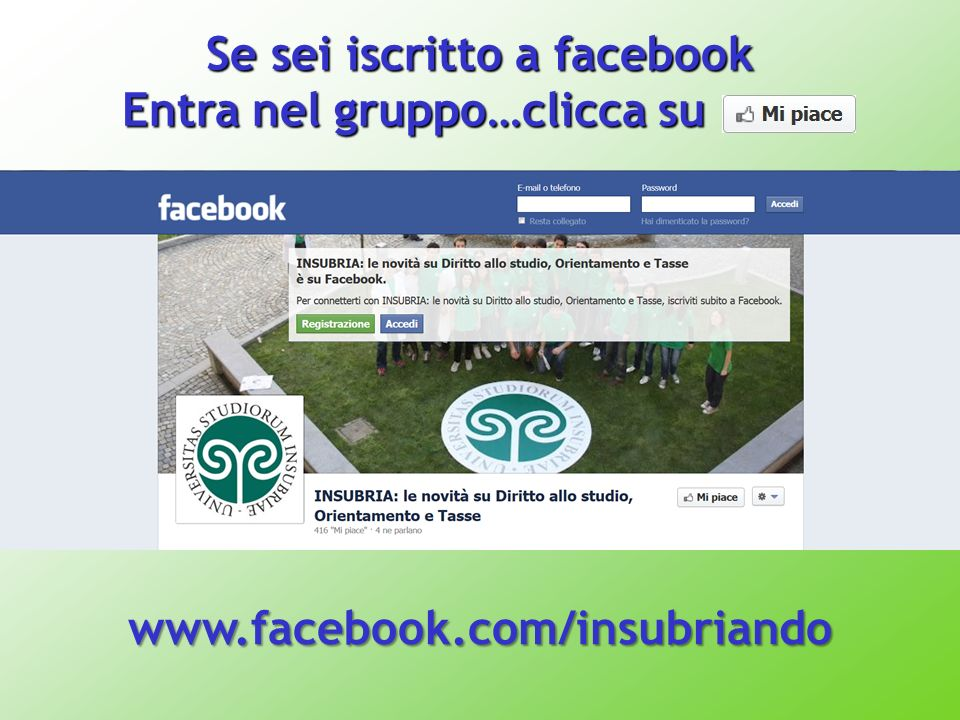 Se sei iscritto a facebook Entra nel gruppo…clicca su Entra nel gruppo…clicca su www.facebook.com/insubriando
