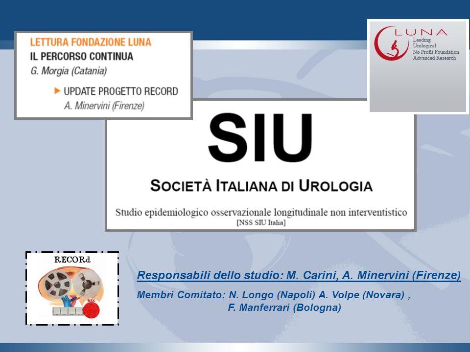Responsabili dello studio: M. Carini, A. Minervini (Firenze) Membri Comitato: N. Longo (Napoli) A. Volpe (Novara), F. Manferrari (Bologna)