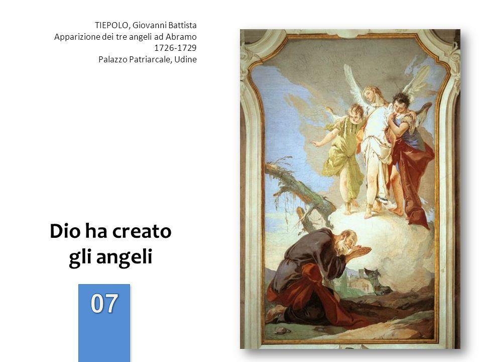 Dio ha creato gli angeli TIEPOLO, Giovanni Battista Apparizione dei tre angeli ad Abramo 1726-1729 Palazzo Patriarcale, Udine
