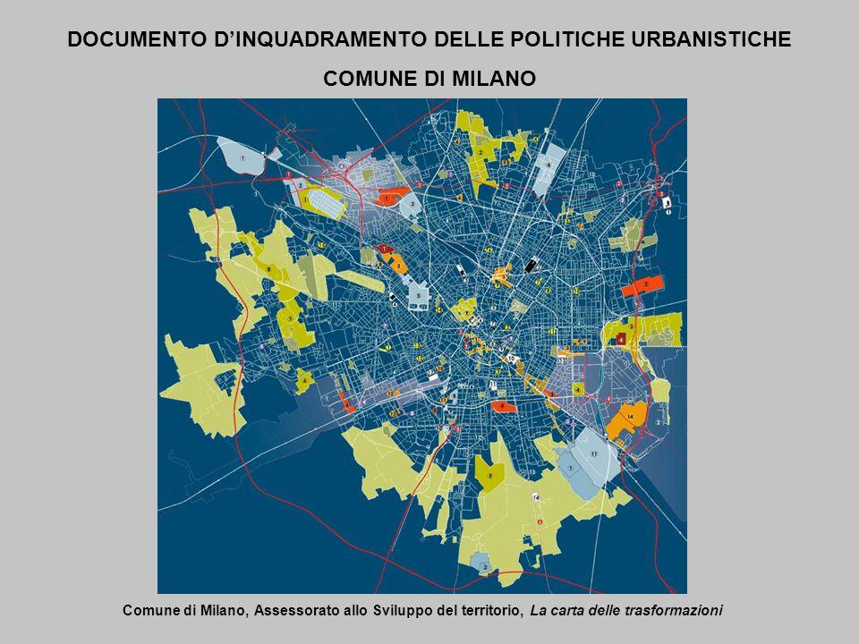 DOCUMENTO DINQUADRAMENTO DELLE POLITICHE URBANISTICHE COMUNE DI MILANO Comune di Milano, Assessorato allo Sviluppo del territorio, La carta delle tras
