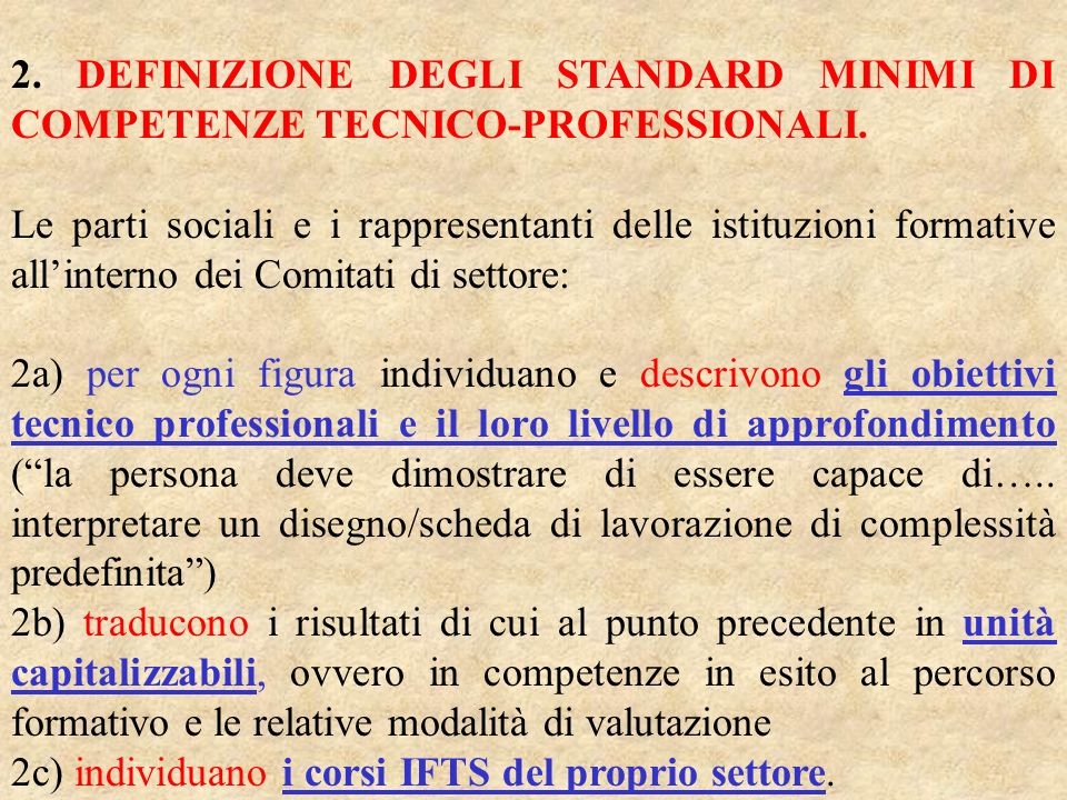 2. DEFINIZIONE DEGLI STANDARD MINIMI DI COMPETENZE TECNICO-PROFESSIONALI.