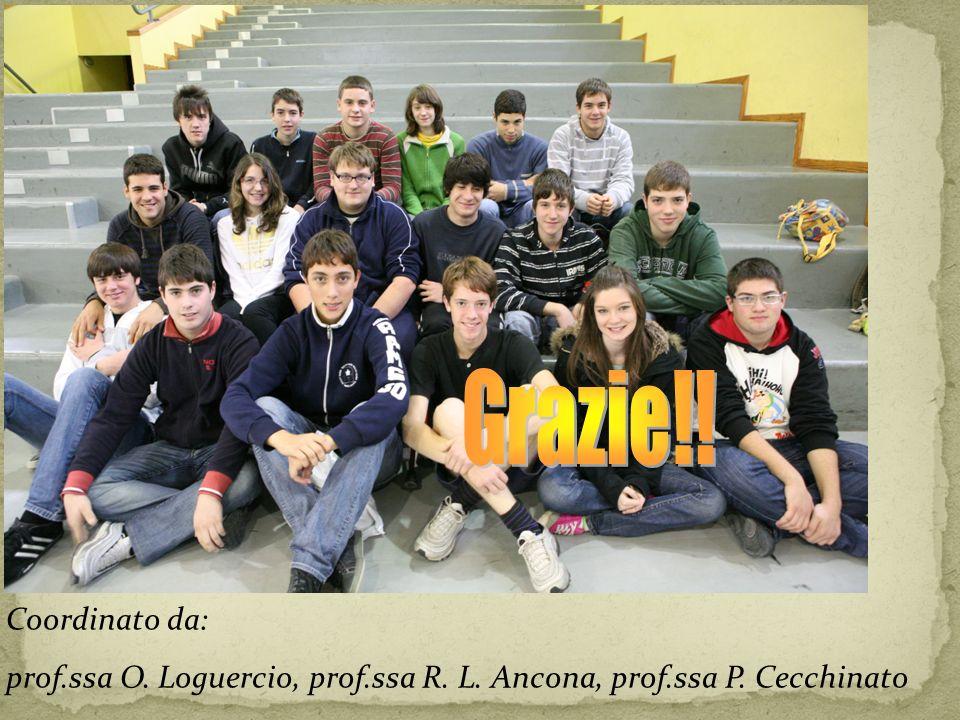 Coordinato da: prof.ssa O. Loguercio, prof.ssa R. L. Ancona, prof.ssa P. Cecchinato