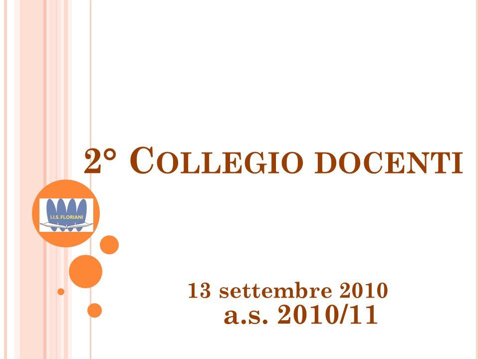 2° C OLLEGIO DOCENTI 13 settembre 2010 a.s. 2010/11