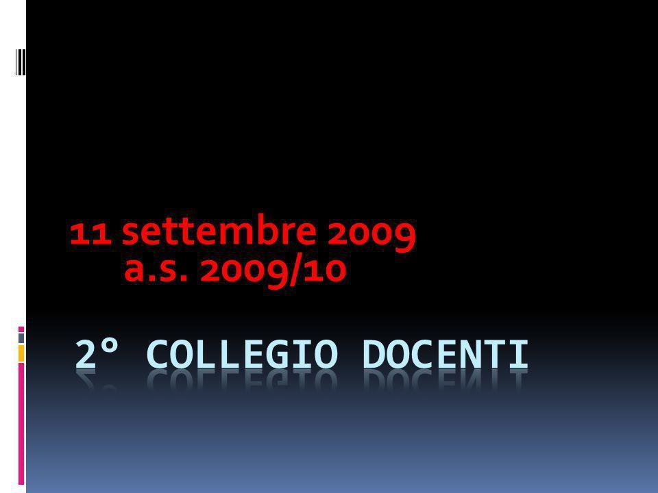 11 settembre 2009 a.s. 2009/10