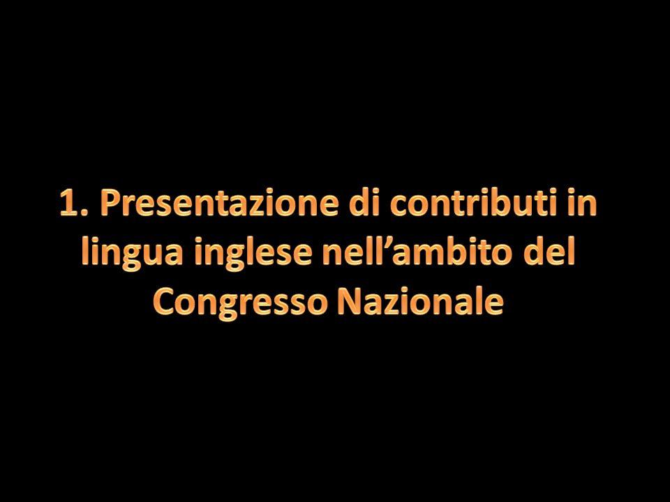 A partire dall83° Congresso SIU di Milano è stata data per la prima volta nella storia della Società la possibilità ai Soci di presentare i propri contributi al Congresso in lingua inglese Il principale obiettivo è quello di preparare i nostri giovani ad affrontare senza paura la platea europea