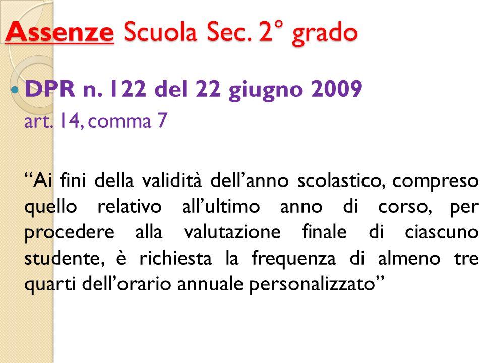 … e deroghe Scuola Sec.2° grado DPR n. 122 del 22 giugno 2009 art.