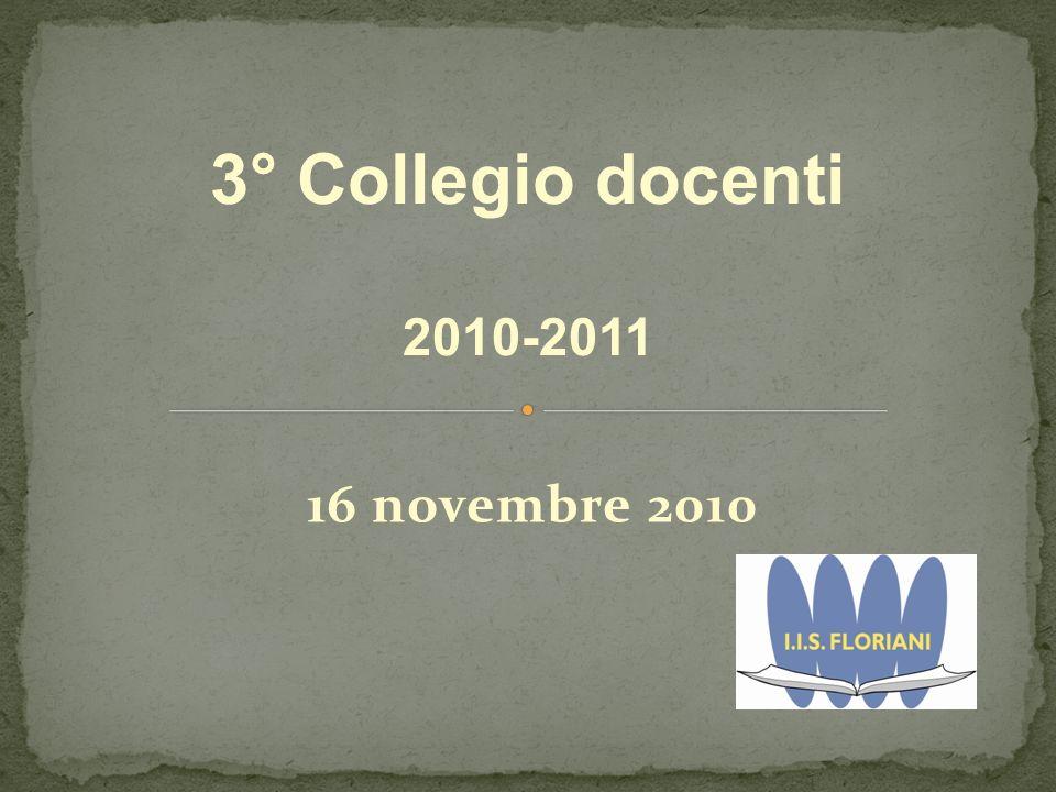 16 novembre 2010 3° Collegio docenti 2010-2011