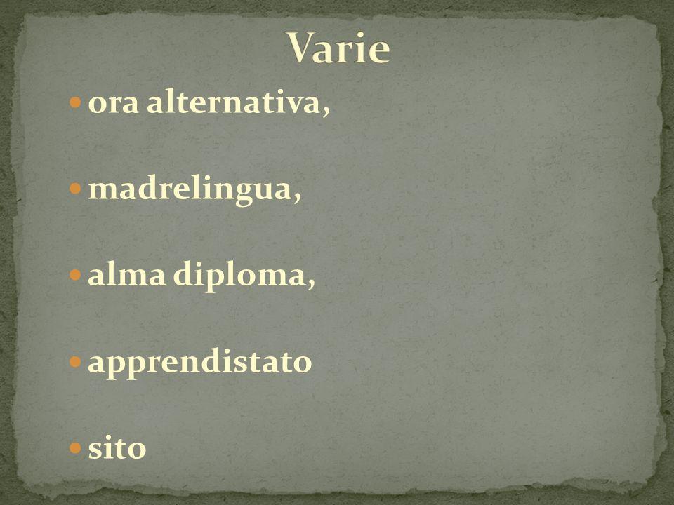 ora alternativa, madrelingua, alma diploma, apprendistato sito