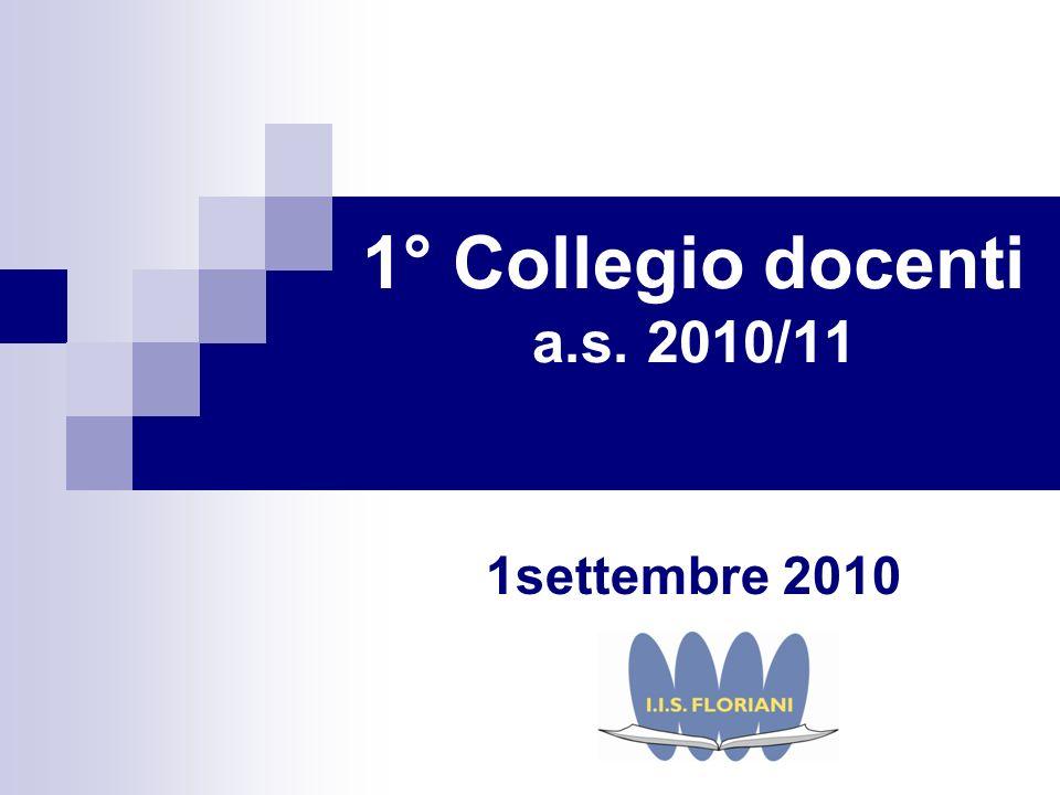 1° Collegio docenti a.s. 2010/11 1settembre 2010