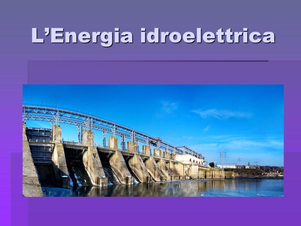LEnergia idroelettrica
