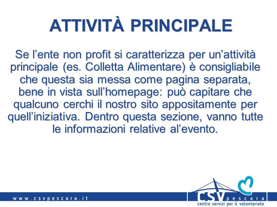 ATTIVITÀ PRINCIPALE Se lente non profit si caratterizza per unattività principale (es.