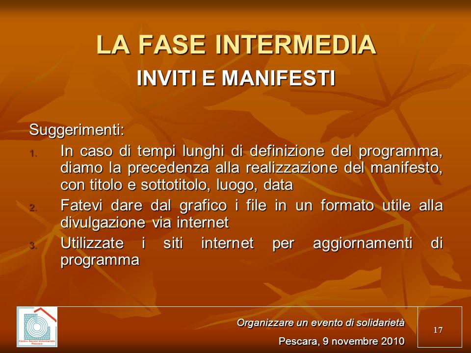 17 LA FASE INTERMEDIA INVITI E MANIFESTI Suggerimenti: 1.