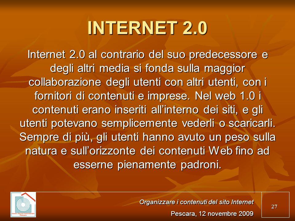 27 INTERNET 2.0 Internet 2.0 al contrario del suo predecessore e degli altri media si fonda sulla maggior collaborazione degli utenti con altri utenti, con i fornitori di contenuti e imprese.