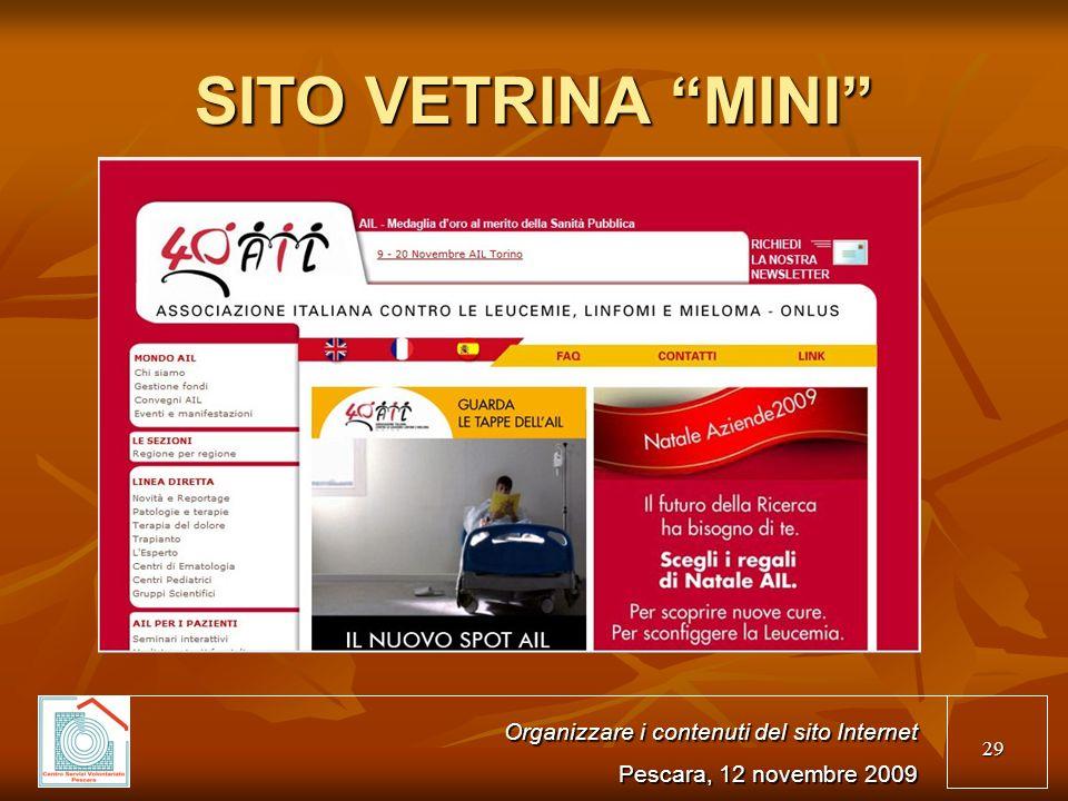 29 SITO VETRINA MINI Organizzare i contenuti del sito Internet Pescara, 12 novembre 2009