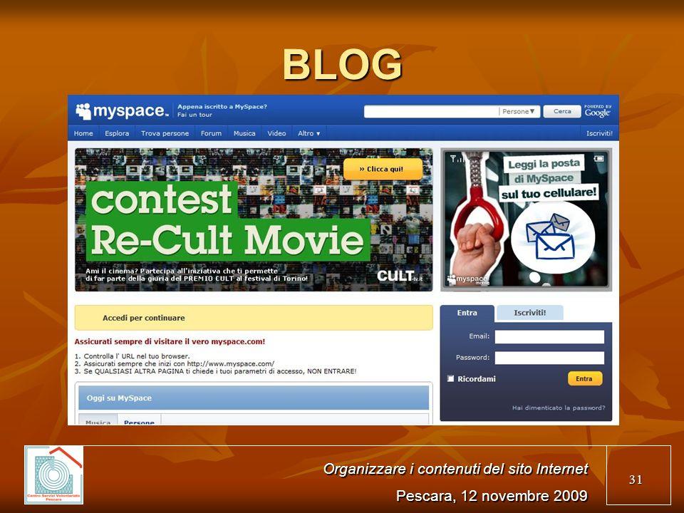 31 BLOG Organizzare i contenuti del sito Internet Pescara, 12 novembre 2009