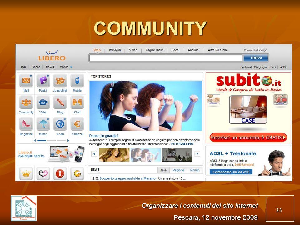 33 COMMUNITY Organizzare i contenuti del sito Internet Pescara, 12 novembre 2009