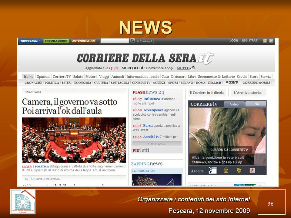 36 NEWS Organizzare i contenuti del sito Internet Pescara, 12 novembre 2009